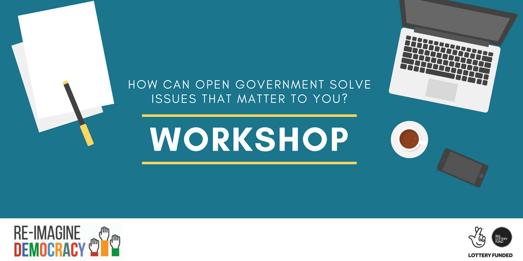 Workshop: How can open government solve issues that matter to you?